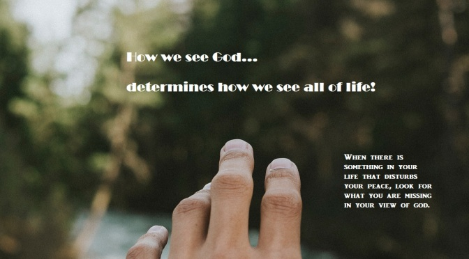 Are you seeing God clearly?